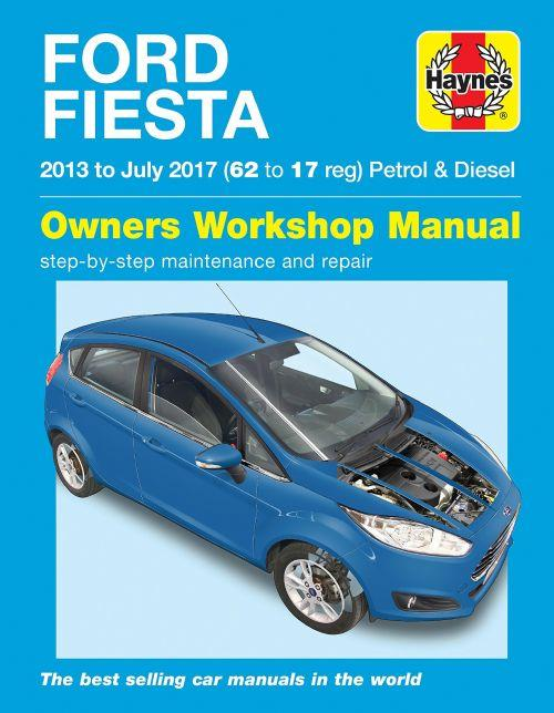 Ford Fiesta Petrol & Diesel 2013 - 2017 Owners Workshop Manual