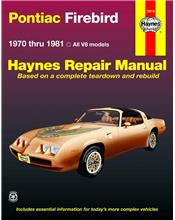 Pontiac Firebird V8 1970 - 1981 Haynes Owners Service & Repair Manual