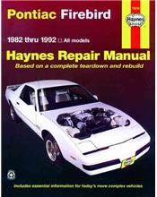 Pontiac Firebird 1982 - 1992 Haynes Owners Service & Repair Manual