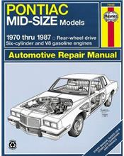 Pontiac Mid-sized models 1970 - 1987 Haynes Owners Service & Repair Manual