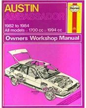 Austin Ambassador (Petrol) 1982 - 1984 Haynes Owners Service & Repair Manual
