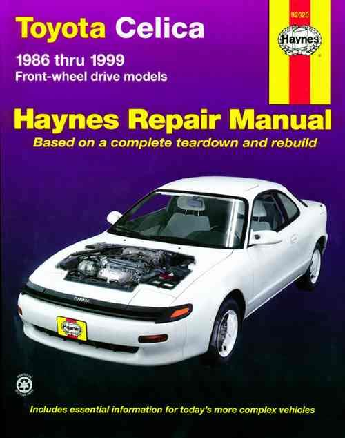 Toyota Celica Front-Wheel Drive 1986-1999 Haynes Owners Service & Repair Manual - Front Cover