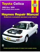 Toyota Celica Front-Wheel Drive 1986-1999 Haynes Owners Service & Repair Manual