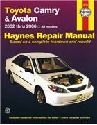 Toyota Camry & Avalon 2002 - 2006 Haynes Owners Service & Repair Manual