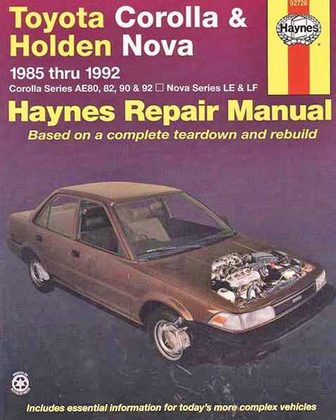 Toyota Corolla & Holden Nova 1985 - 1992 Haynes Owners Service & Repair Manual - Front Cover