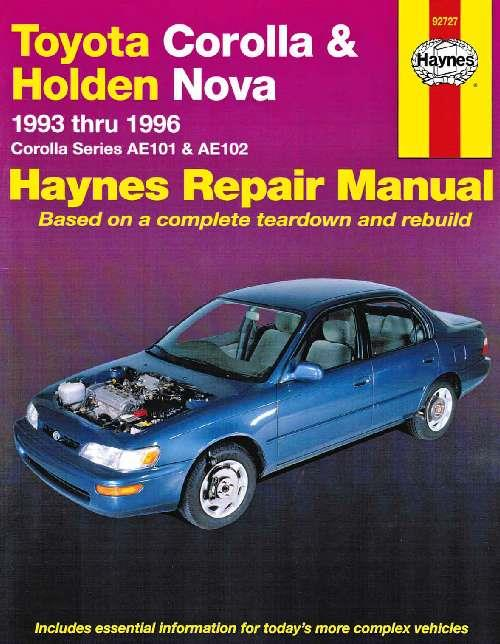 Toyota Corolla & Holden Nova 1993 - 1996 Haynes Owners Service & Repair Manual - Front Cover