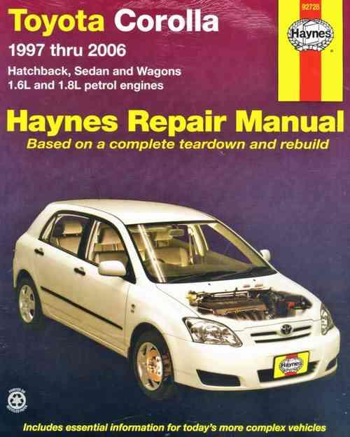 Toyota Corolla 1997 - 2006 Haynes Owners Service & Repair Manual