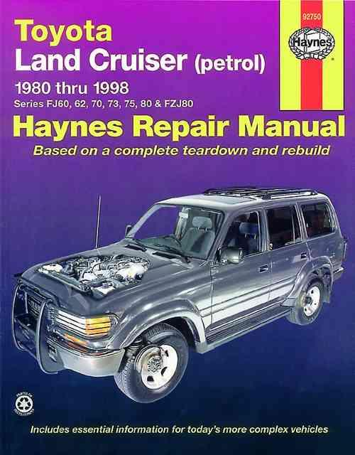 Toyota Land Cruiser (Petrol) 1980 - 1998 Haynes Owners Service & Repair Manual