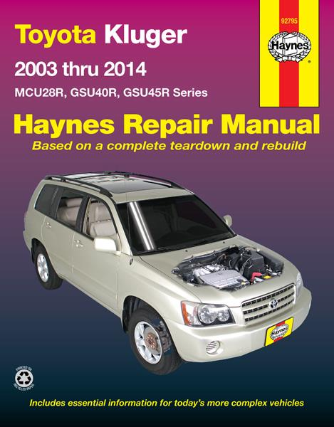 Toyota Kluger V6 (Petrol) 2003 - 2014 Haynes Owners Service & Repair Manual