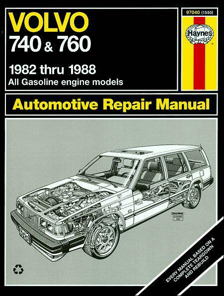 Volvo 740 & Volvo 760 1982 - 1988 Haynes Owners Service & Repair Manual - Front Cover