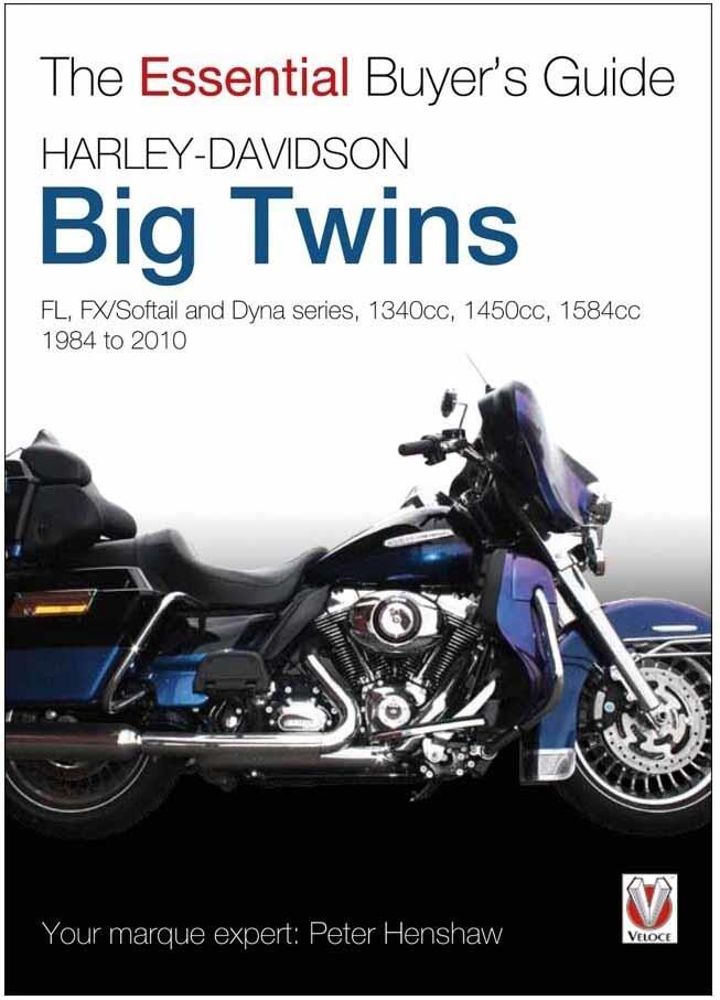 Harley-Davidson Big Twins 1984 - 2010 : The Essential Buyers Guide - Front Cover