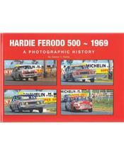 Hardie Ferodo 500 - 1969: A Photographic History