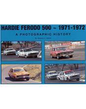Hardie Ferodo 500 1971 - 1972 : A Photographic History