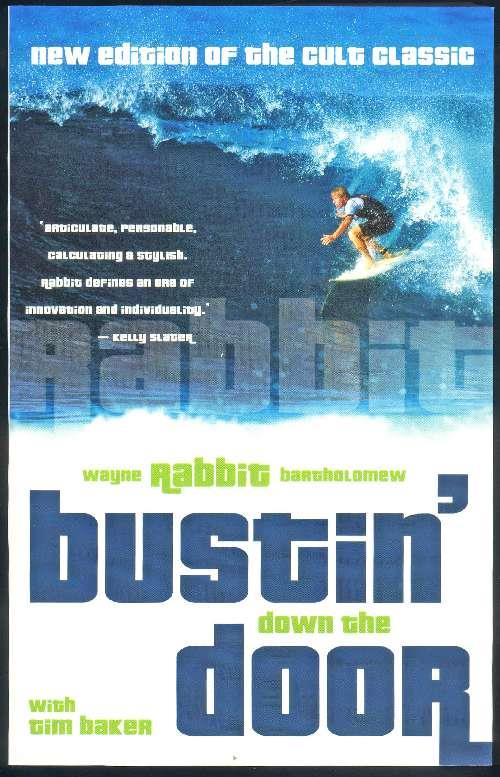 Bustin Down The Door (New Edition)