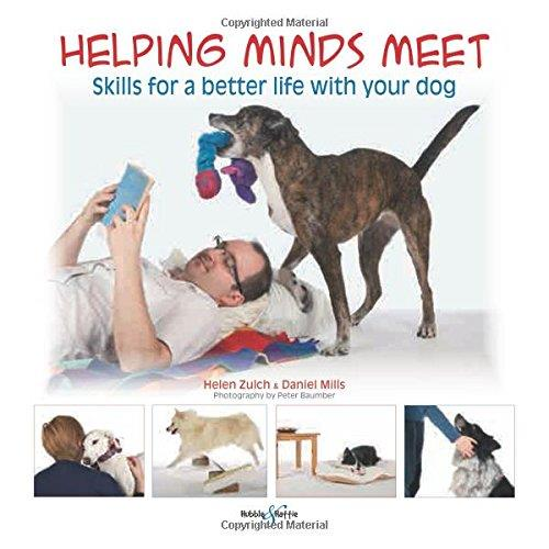 Helping minds meet : Skills for a better life with your dog