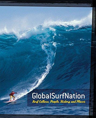 Global Surf Nation : Surfing The World