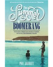 That Summer at Boomerang: The true story of Duke Kahanamoku in Australia