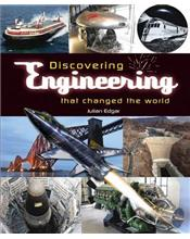 Discovering engineering that changed the world