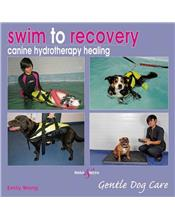 Swim to Recovery : Canine Hydrotherapy Healing