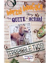Worzel Wooface : the Quite Actual Terribibble Twos