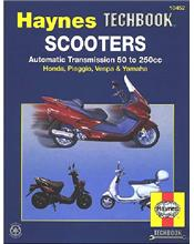 Scooters Automatic Transmission 50cc to 250cc Manual : Haynes Techbook