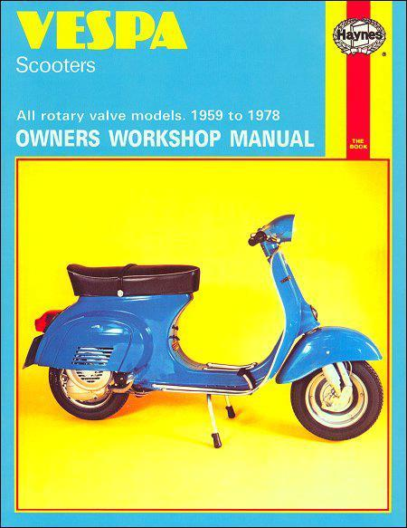 Vespa Scooters 1959 - 1978 Haynes Owners Service & Repair Manual - Front Cover