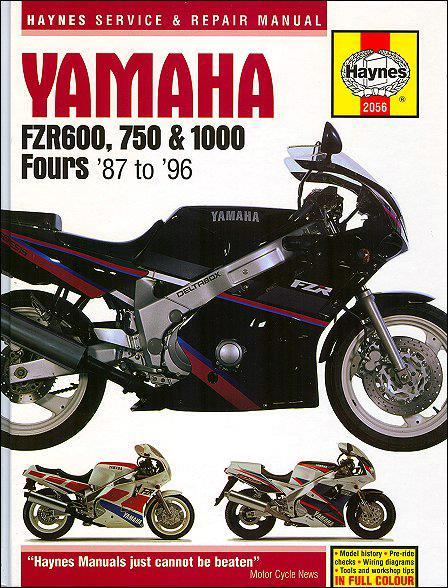 Yamaha FZR600, 750 & 1000 Fours 1987-1996 Haynes Owners Service & Repair Manual - Front Cover