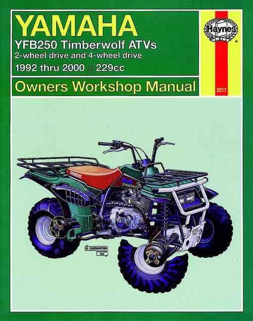 Yamaha YFB250 Timberwolf ATVs 1992 - 2000 Haynes Owners Service & Repair Manual