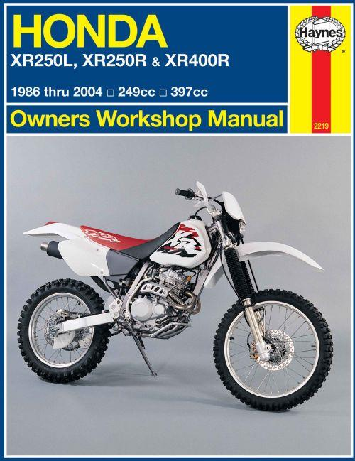 Honda XR250L, XR250R & XR400R 1986 - 2004 Haynes Owners Service & Repair Manual