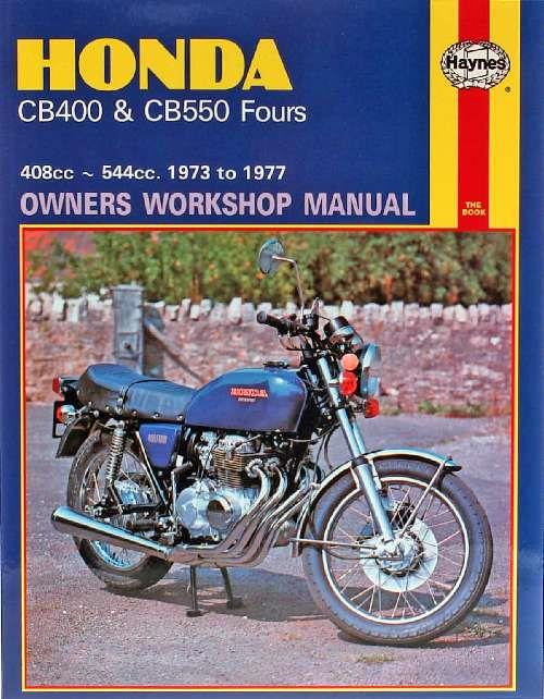 Honda CB400 & CB550 Fours 1973 - 1977 Haynes Owners Service & Repair Manual - Front Cover