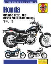 Honda CMX250 Rebel & CB250 Nighthawk Twins 1985 - 2014