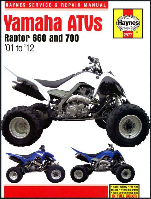 Yamaha Raptor 660 & 700 ATV 2001 - 2012 Haynes Owners Service & Repair Manual