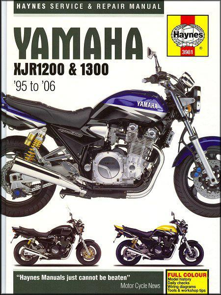 Yamaha XJR1200 and 1300 1995 - 2006 Haynes Owners Service & Repair Manual