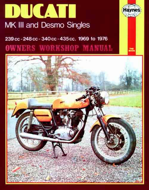 Ducati Mk3 & Desmo Singles 1969 - 1976 Haynes Owners Service & Repair Manual - Front Cover