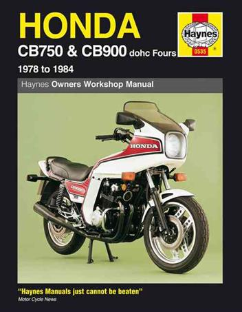 Honda CB750 & CB900 DOHC Fours 1978 - 1984 Haynes Owners Service & Repair Manual - Front Cover