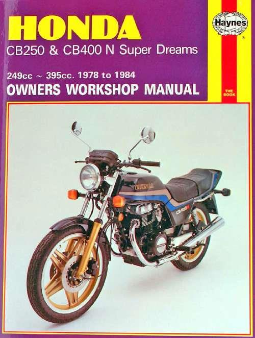 Honda CB250 & CB400N Super Dreams 1978 - 1984 - Front Cover