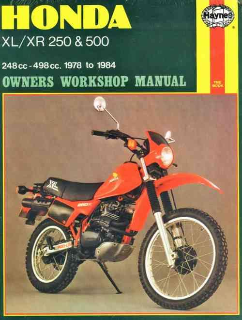 Honda XL/XR 250 & 500 1978 - 1984 Haynes Owners Service & Repair Manual