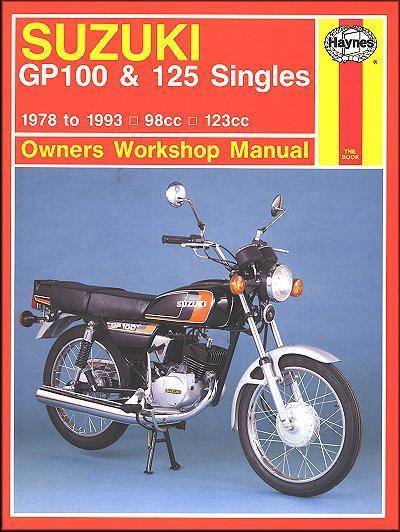 Suzuki GP100 & 125 Singles 1978 - 1993 Haynes Owners Service & Repair Manual - Front Cover