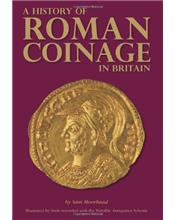 A History of Roman Coinage in Britain