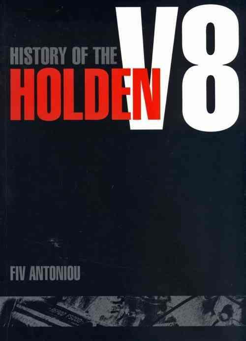 History of the Holden V8 1968 - 1979 - Front Cover