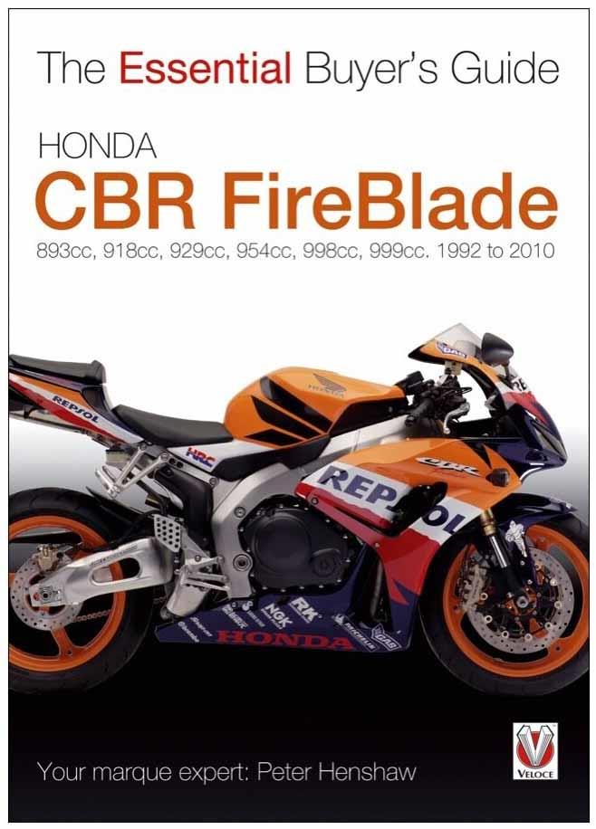 Honda CBR FireBlade 1992 - 2010 : The Essential Buyers Guide - Front Cover