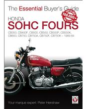 Honda SOHC Fours 1969 - 1984 : The Essential Buyers Guide