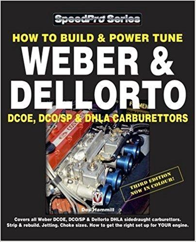 How to Build & Power Tune Weber & Dellorto DCOE & DHLA Carburettors - Front Cover