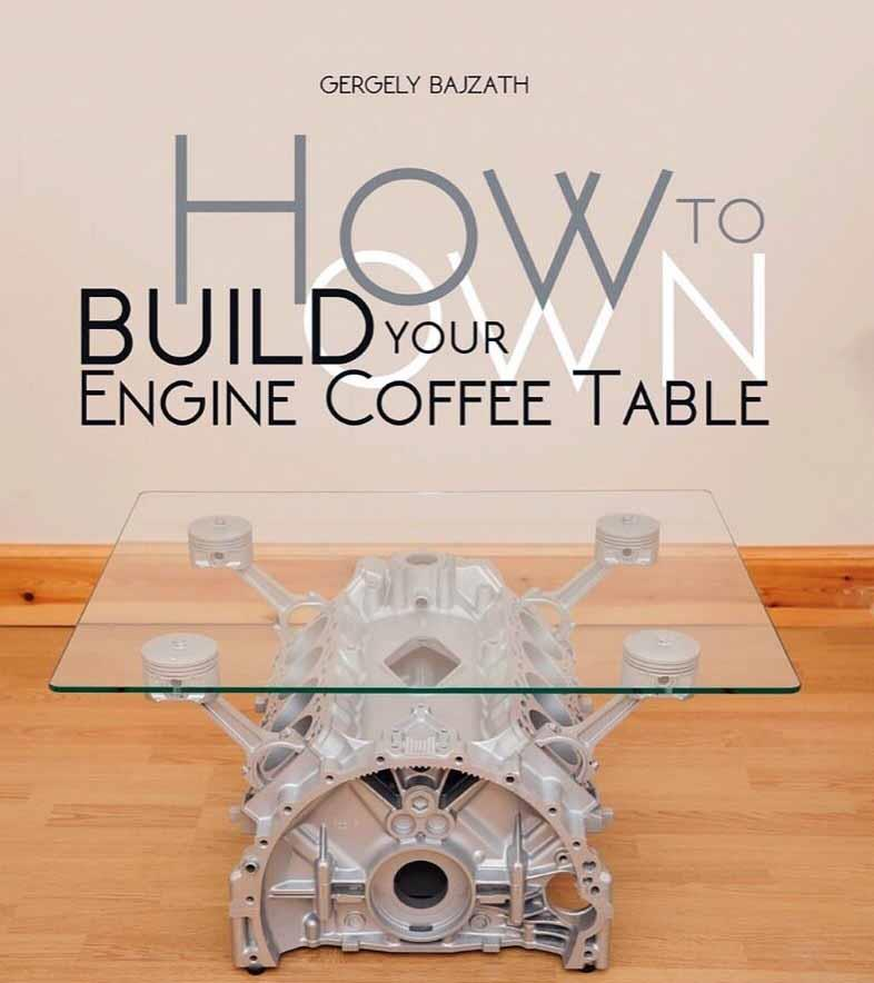 How to Build Your Own Engine Coffee Table - Front Cover