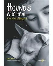 Hounds Who Heal : It's a Kind of Magic