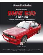 BMW E30 3 Series - How to Modify for High-performance and Competition - Front Cover
