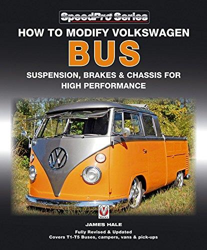 How to Modify Volkswagen Bus Suspension, Brakes & Chassis for High Performance - Front Cover