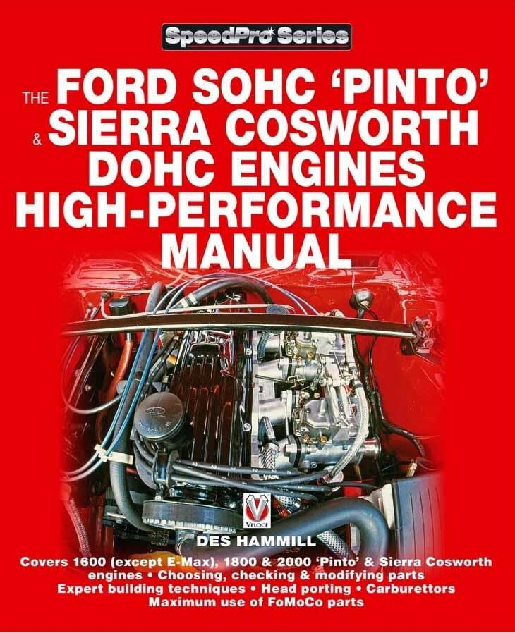 Ford Sohc Pinto & Sierra Cosworth DOHC Engines