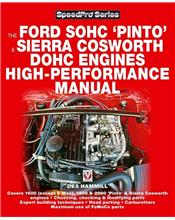 Ford SOHC Pinto & Sierra Cosworth DOHC Engines : High Performance Manual