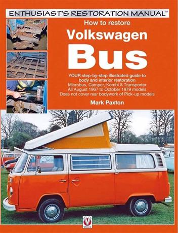 How to restore Volkswagen (bay window) Bus: Enthusiasts Restoration Manual - Front Cover